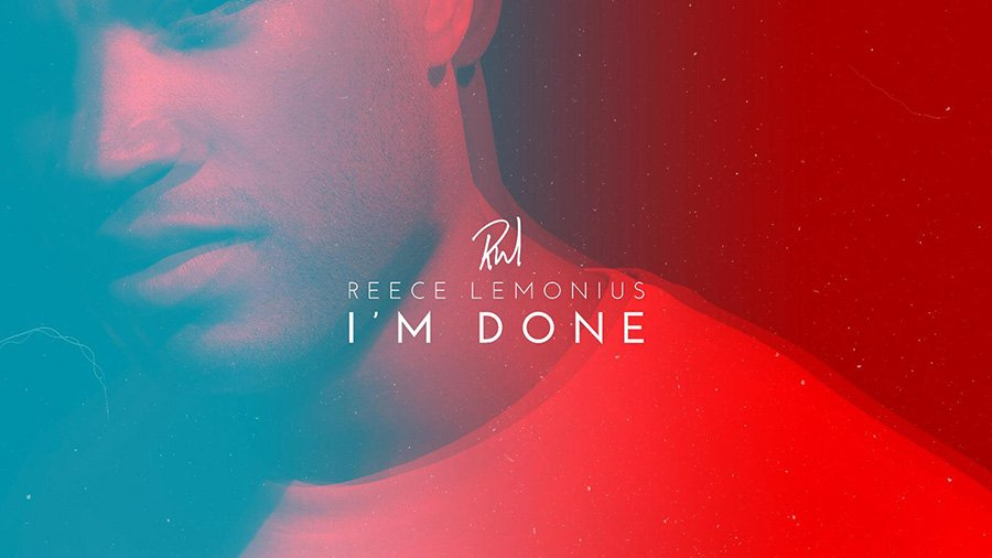 Reece Lemonius - I´m Done