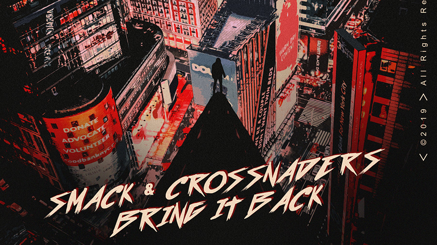 SMACK & Crossnaders - Bring It Back