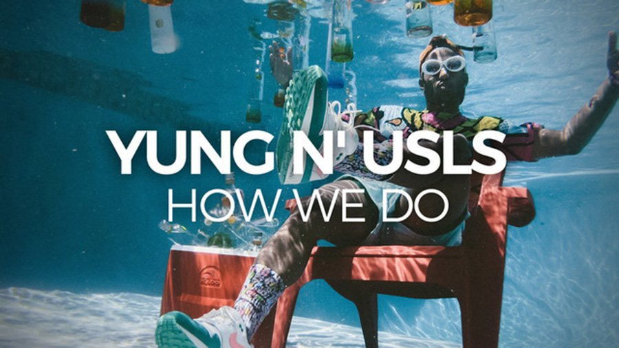 Yung 'n Usls - How We Do