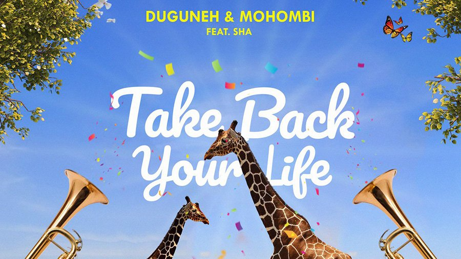 Duguneh & Mohombi feat. Sha - Take Back Your Life