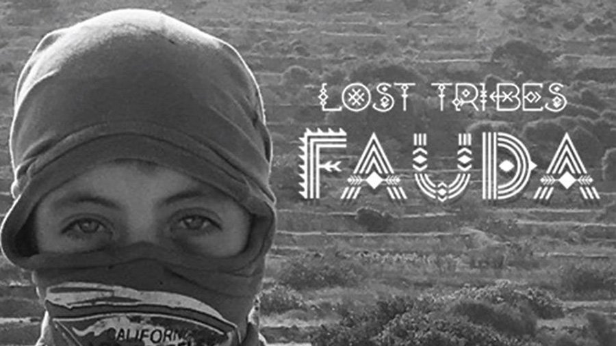 Lost Tribes - Fauda
