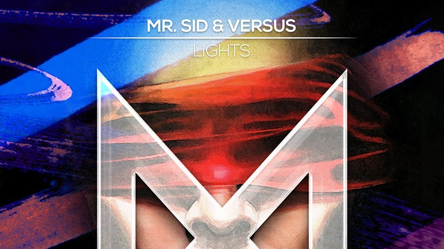 Mr. Sid & Versus - Lights