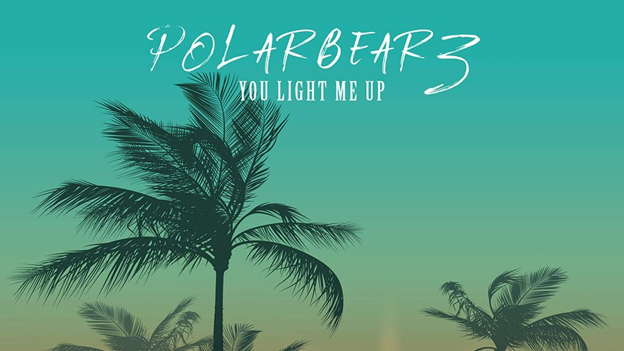 Polarbearz - You light me up