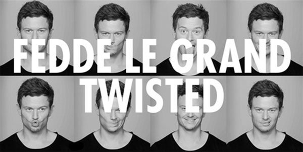 Fedde Le Grand - Twisted