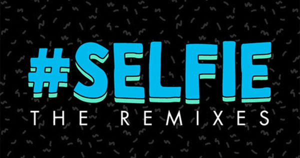 The Chainsmokers - #Selfie [The Remixes]
