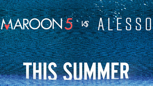 Maroon 5 vs. Alesso - This Summer