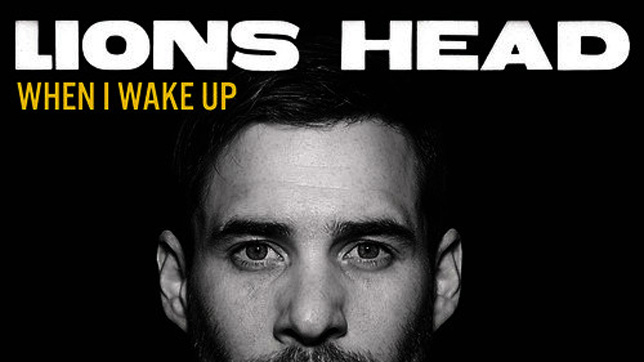 Lions Head - When I Wake Up
