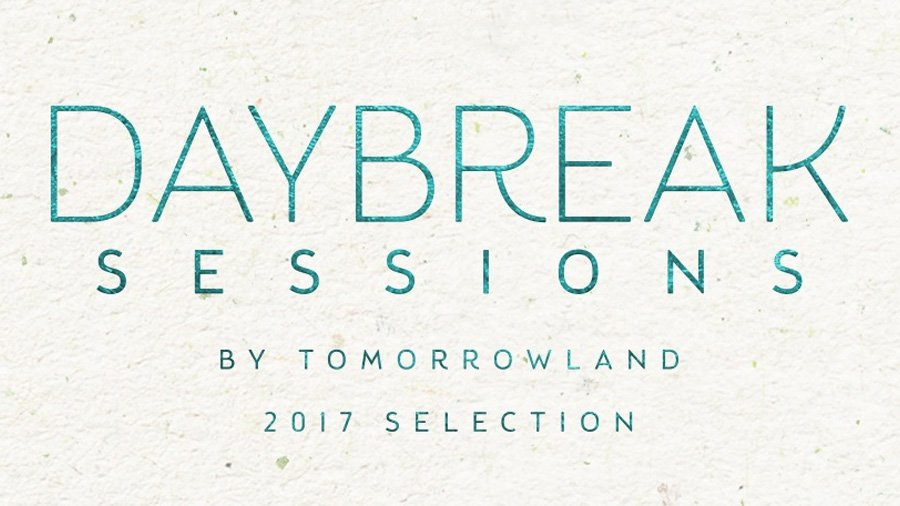 Daybreak Sessions by Tomorrowland 2017 Selection (Tracklist & Minimix)