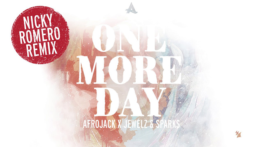 Afrojack x Jewelz & Sparks - One More Day (Nicky Romero Remix)