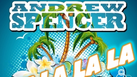 Neu in der DJ-Promo: Andrew Spencer - Uh la la la
