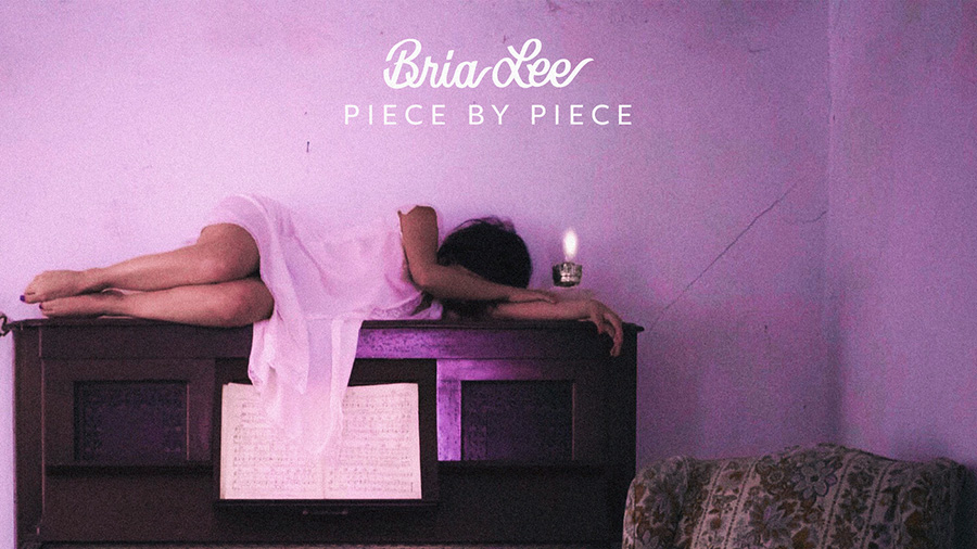 Bria Lee - Piece By Piece