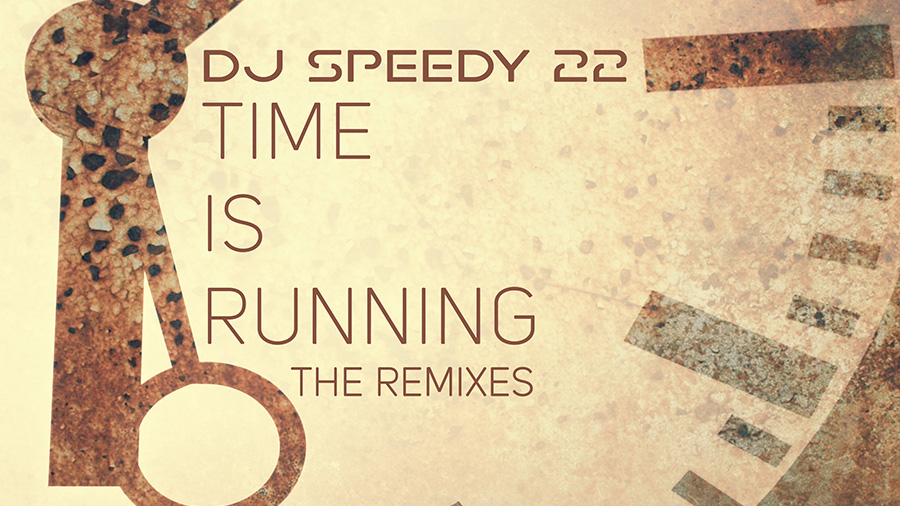 DJ Speedy 22 - Time is Running