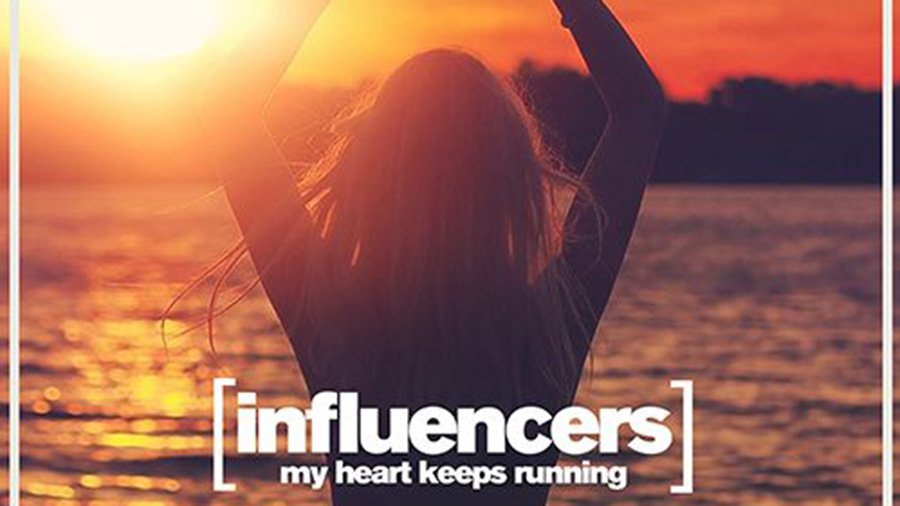 Influencers - My Heart Keeps Running