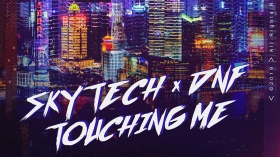 Musikvideo » Skytech & DNF - Touching Me