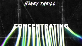 H3nry Thrill - Concentrating