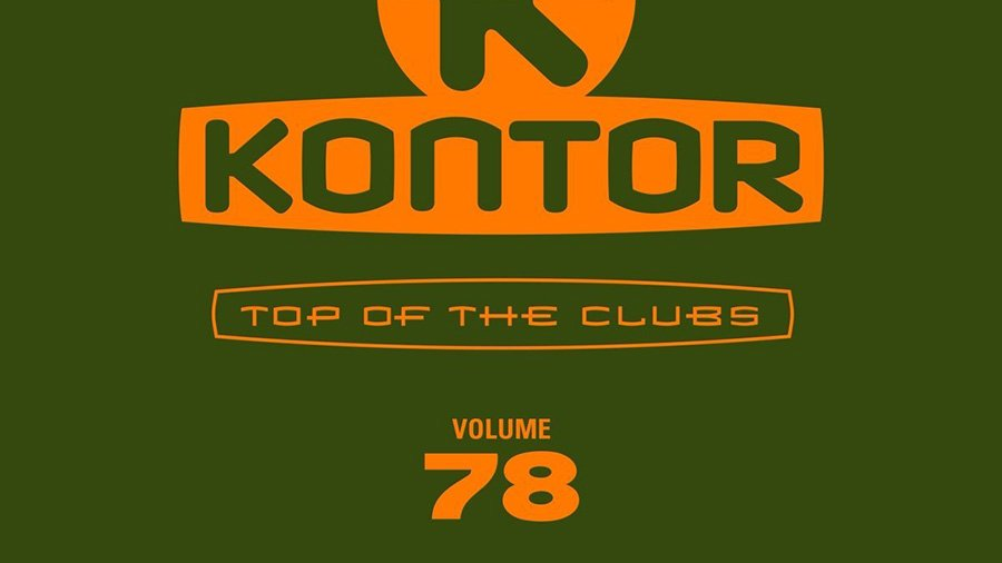 Kontor Top Of The Clubs Vol. 78 » [Tracklist]