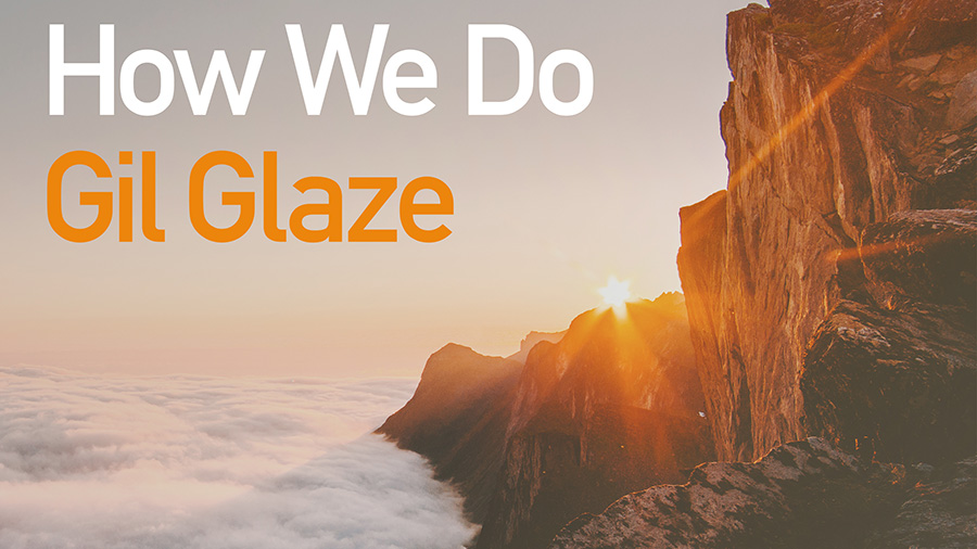 Gil Glaze - How We Do