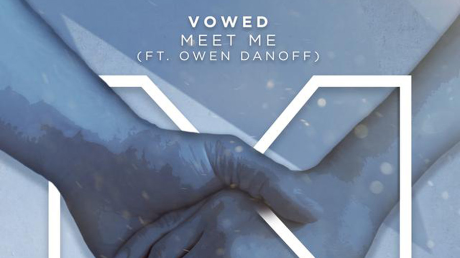 VOWED - Meet Me (feat. Owen Danoff)