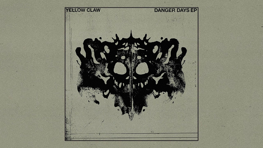 Yellow Claw - Danger Days EP