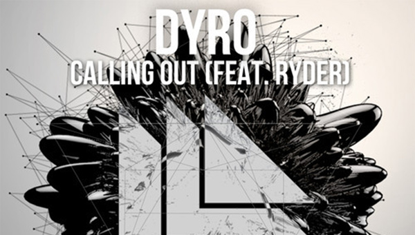 Dyro - Calling Out Download