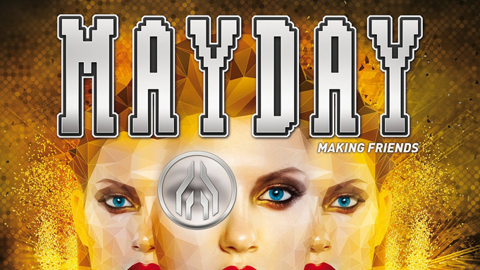 Mayday 2015 - Making Friends
