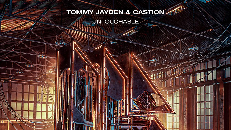 Tommy Jayden & Castion - Untouchable