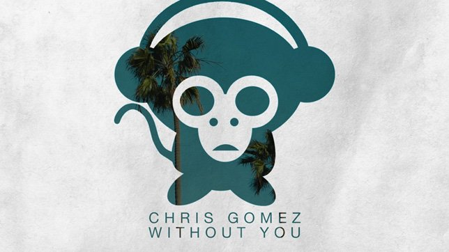 Chris Gomez - Without You