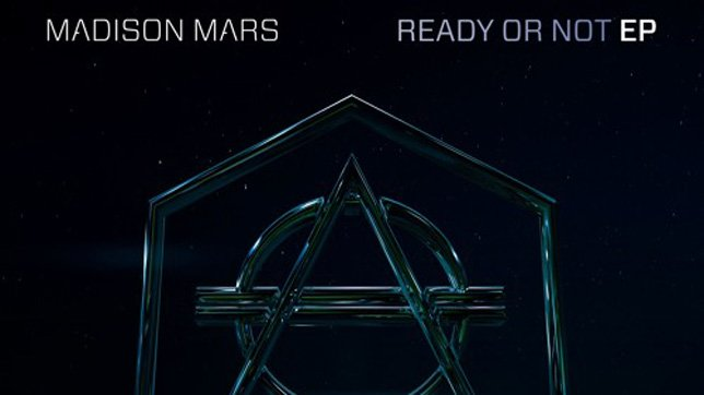 Madison Mars Ready Or Not