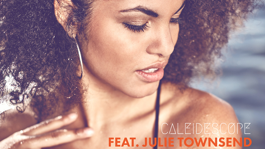 Caleidescope feat. Julie Townsend - Summer Dreaming