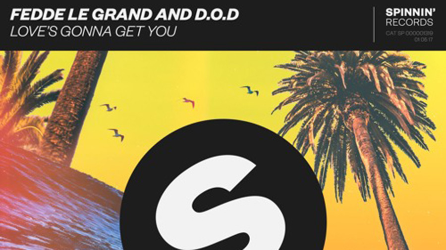 Fedde Le Grand and D.O.D - Love's Gonna Get You