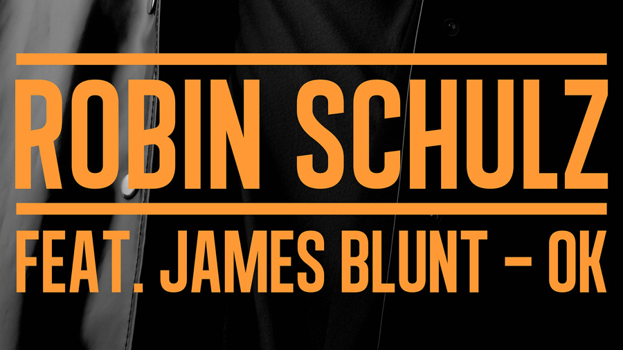 Robin Schulz feat. James Blunt - OK