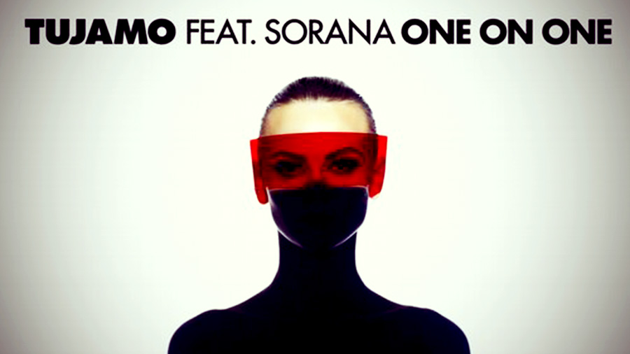 Tujamo feat. Sorana - One on One