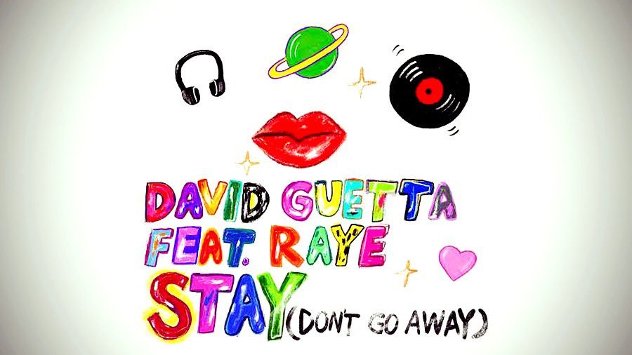 David Guetta feat. Raye - Stay (Don't Go Away)