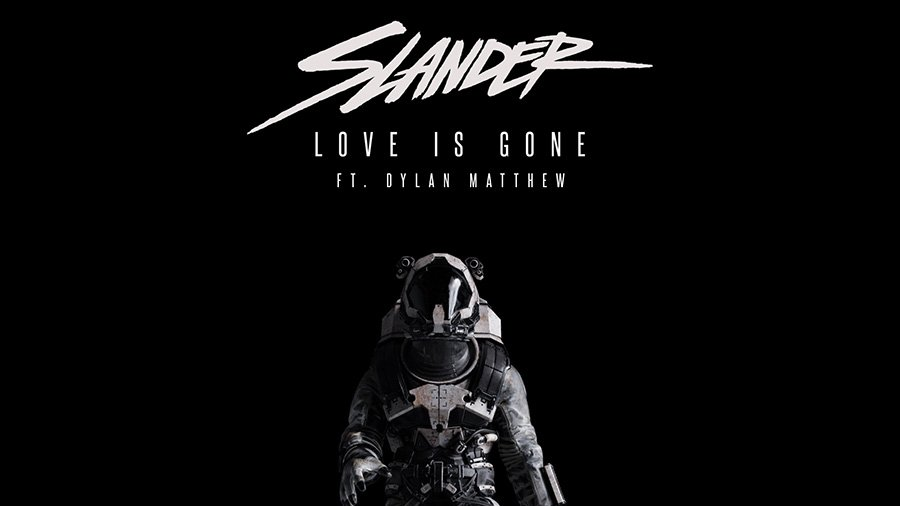 SLANDER - Love Is Gone (feat. Dylan Matthew)