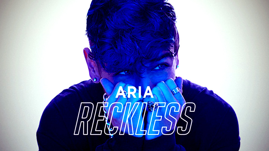 ARIA - Reckless