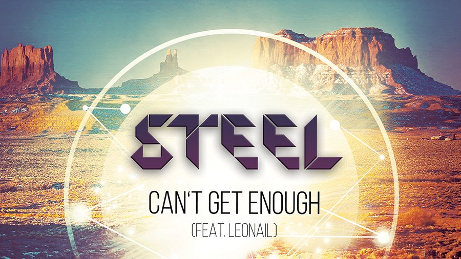 STEEL feat. Leonail - Can't Get Enough