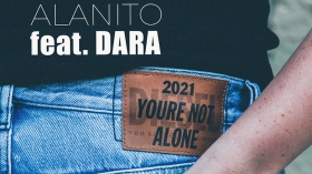 Music Promo: 'Alanito feat. Dara - You're Not Alone 2021'