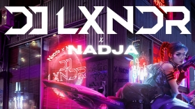 Music Promo: 'DJ LXNDR x NADJA - Hold Me Tight'