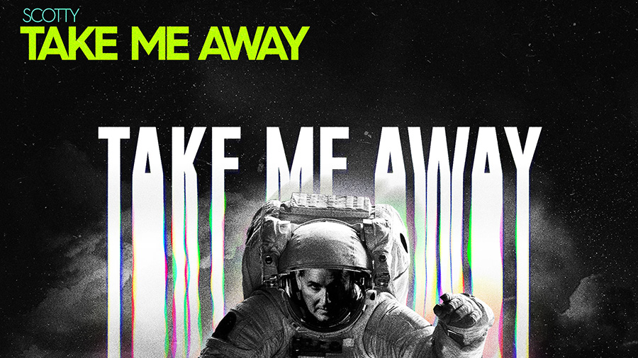 SCOTTY – Take me Away