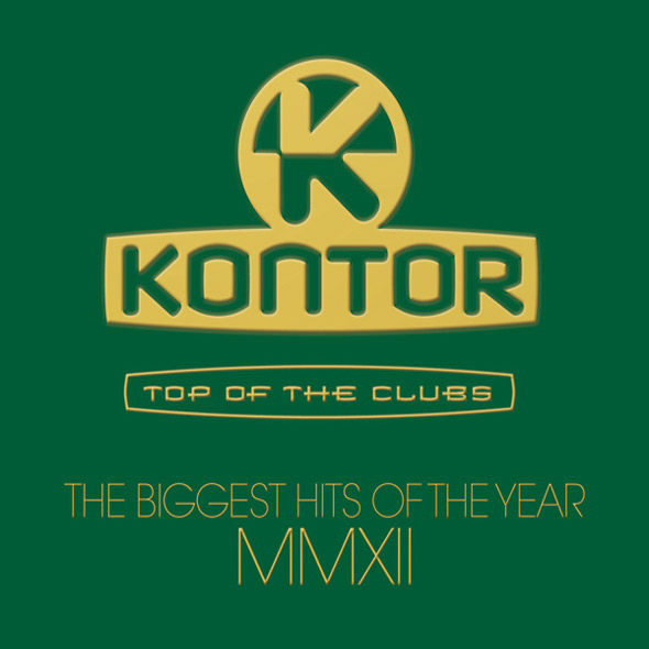 Kontor Top Of The Clubs - The Biggest Hits Of The Year 2012