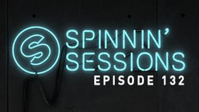 Spinnin Sessions 132