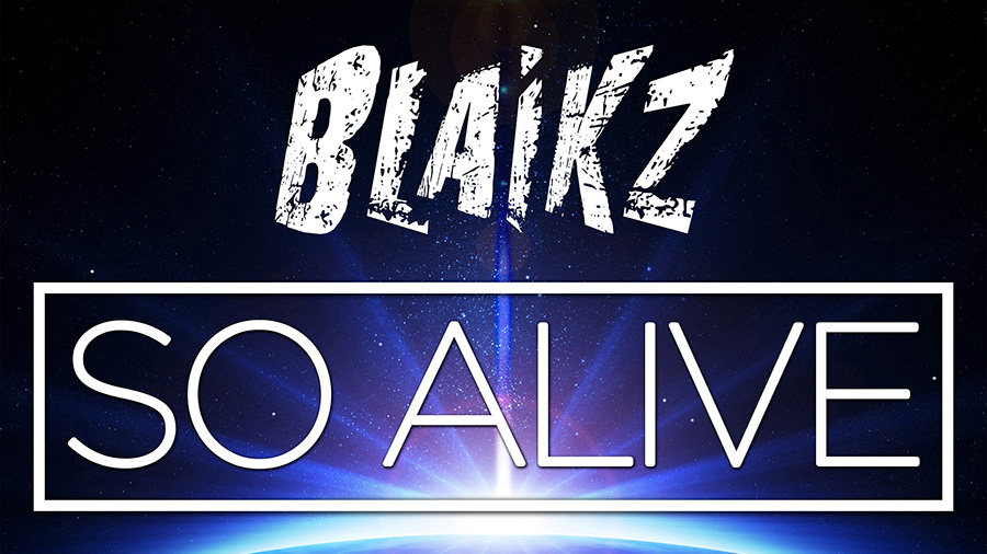 Blaikz feat. Luc - So Alive