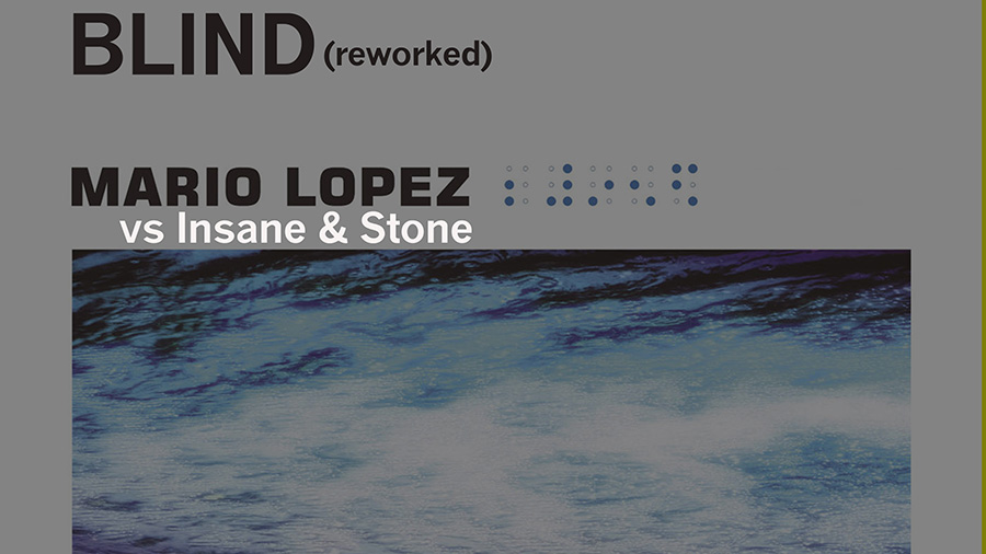 Mario Lopez vs. Insane & Stone - Blind (Reworked)