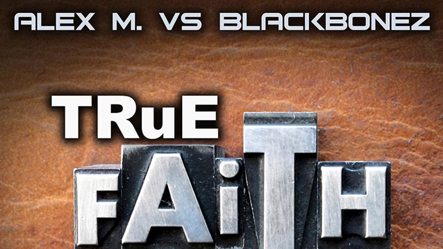 Neu in der DJ-Promo: Alex M. vs. Blackbonez - True Faith - Dance-Charts
