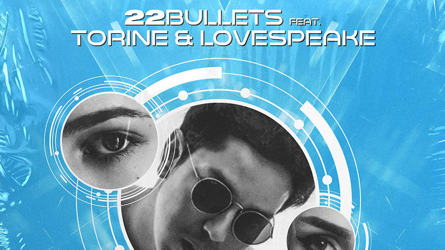 22Bullets feat. Torine & Lovespeake - Lost in Your Eyes