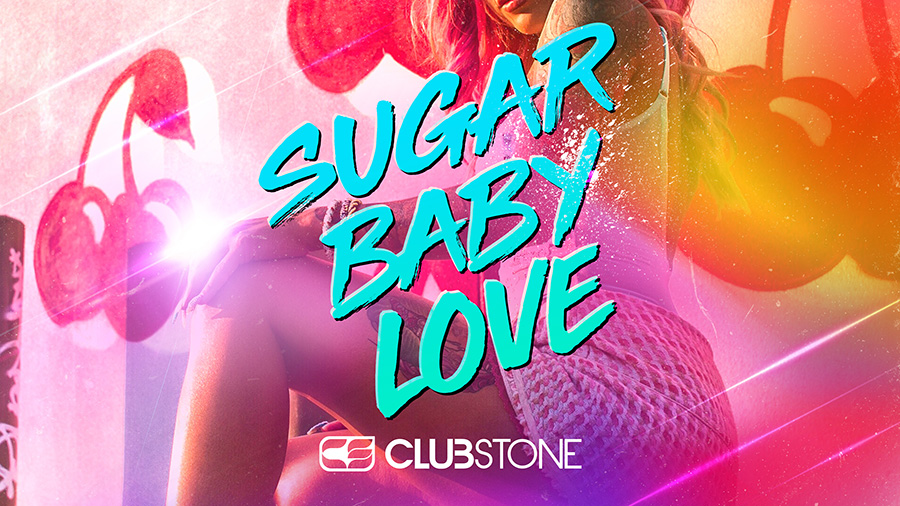 Clubstone - Sugar Baby Love