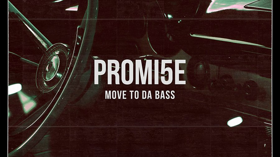 PROMI5E - Move to da Bass