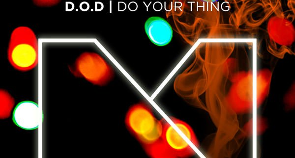 D.O.D - Do Your Thing