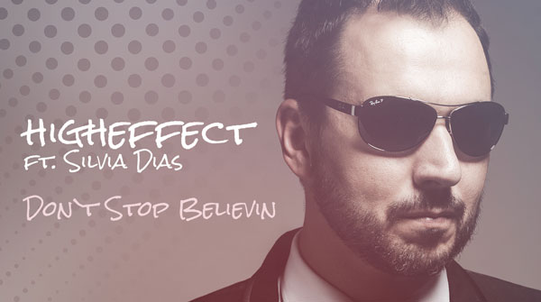 Higheffect feat. Silvia Dias - Don't Stop Believin'