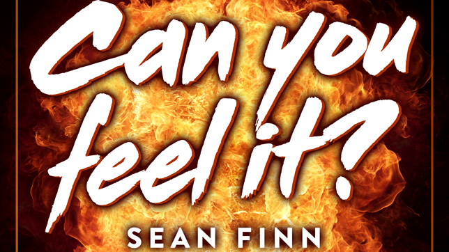 Sean Finn - Can you feel it?